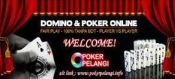 PokerPelangi.Poker   Bandar Q   BandarQQ   Domino 99   DominoQQ   Bandar99   Bandar Poker Paling Terpercaya   Pencari Jejak   ituDomino.com JUDI DOMINO, AGEN DOMINO, AGEN JUDI DOMINO ONLINE INDONESIA TERPERCAYA   Scoop.it