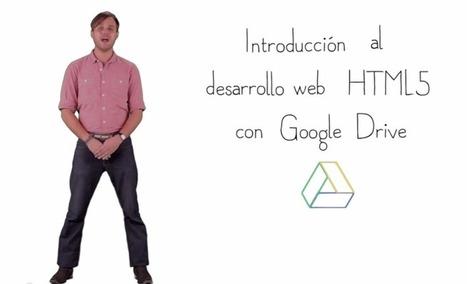 Aprender HTML5 gratis con Google Drive - Dotpod | Html5 y Css3 | Scoop.it