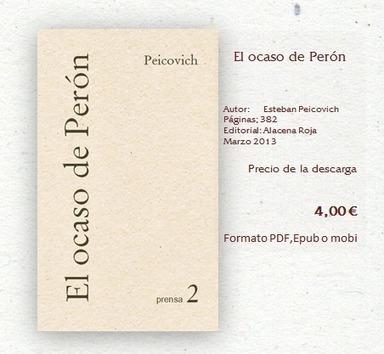 El ocaso de Perón - Alacena Roja -Librería Digital- | Esteban Peicovich | Scoop.it