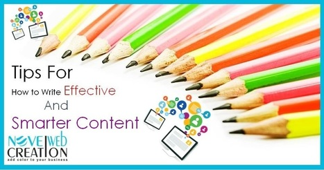 Tips for How to Write Effective And Smarter Content??? | Novel Web Creation | mobile apps development | Scoop.it
