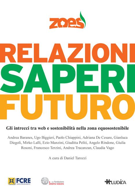 RELAZIONI, SAPERI, FUTURO: ZOES IN UN EBOOK GRATUITO | Il mondo che vorrei | Scoop.it