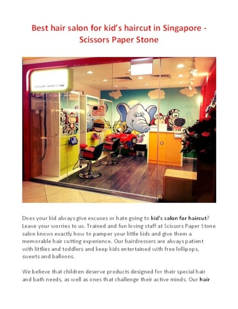 Scissors Paper Stone Singapore - Fun Kids Hair Salon and Services   hairsalonforkids   Scoop.it