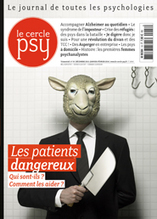 Les patients dangereux | Le Cercle Psy | Scoop.it
