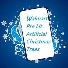 Pre Lit Artificial Christmas Trees Walmart | Fun Facts: Pre Lit Artificial Christmas Trees Walmart Has | Scoop.it
