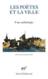 Les poètes et la ville - Une anthologie | La bibliothèque Architecture.Urbanisme.Paysage | Scoop.it