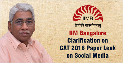 IIM Bangalore issues clarification on CAT 2016 Paper leak on Social Media; experts say wait and watch | CAT 2016, IIFT, CMAT 2017, XAT 2017, NMAT, MAT, SNAP, MAH CET, TISSNET, CAT Preparation Material, MBA In India, MBA Colleges in India,  CAT Exams, GMAT Preparation Material, MBA Abroad | Scoop.it