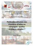 Professionnalisation des chambres d'hôtes en campagne : quelles stratégies adopter ? | Chambres d'hôtes et Hôtels indépendants | Scoop.it