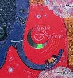 Comptines de roses et de safran : Inde, Pakistan et Sri Lanka, chez Didier Jeunesse. A tout âge. | livres audio, lectures à voix haute ... | Scoop.it