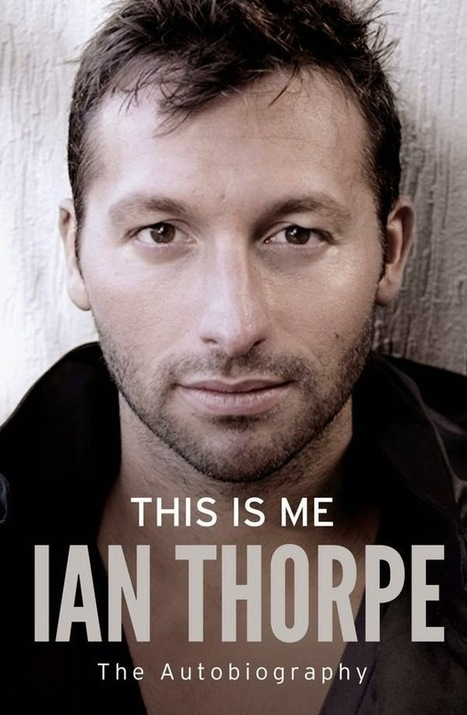 Ian Thorpe è gay! Tutti i coming out dello sport! - JHP by Jimi Paradise™ | QUEERWORLD! | Scoop.it