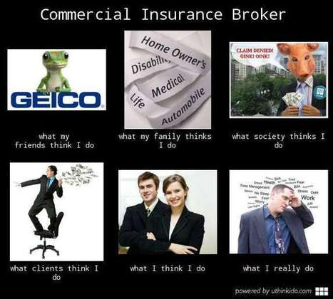 Commercial Insurance Broker | What I really do | Scoop.it