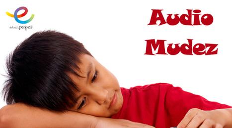 Audiomudez: Características y Síntomas de la audiomudez | Recull diari | Scoop.it
