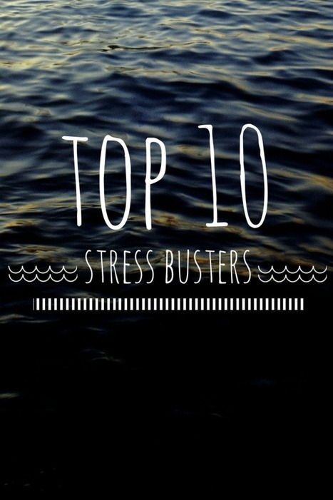 Top 10 Stress Busters   Reflections from a Redhead   Scoop.it