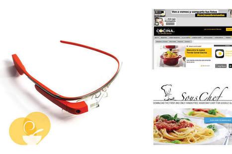 Google Glass + Gastronomía   FlavorCook IT!   Scoop.it