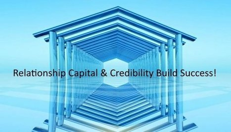 Understanding Relationship Capital!   Executive Coaching Growth   Scoop.it
