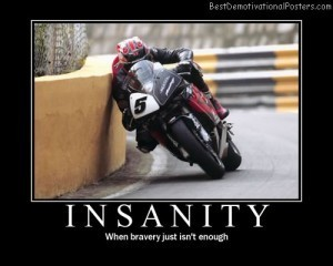 Insanity and Bravery | Demotivational Posters | Scoop.it