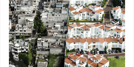 This Is What Inequality Looks Like In Mexico | Geography for All! | Scoop.it