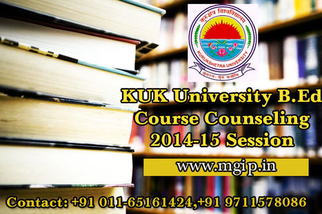 KUK University B.Ed Course Counseling | MDU B.Ed Admission | Scoop.it