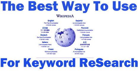 The Best Way To Use Wikipedia for Keyword Research | Seo | Scoop.it