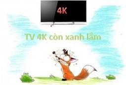 Câu chuyện tivi 4K: Con cáo và chùm nho thời HD - Tin tức mới nhất từ Vinashopping.vn | vanhung | Scoop.it