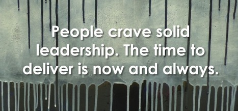 """""""People crave solid leadership. The time to deliver is now.."""" 