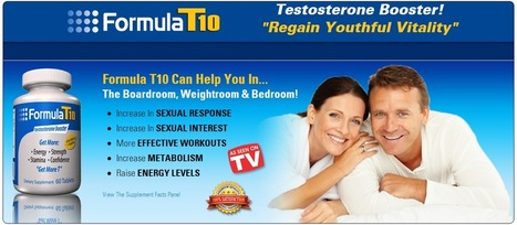 Formula T10 Review – Get Maximum Strength And Energy! | Increase your stamina,strength,energy and confidence! | Scoop.it