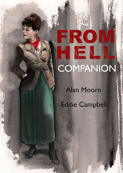 The From Hell Companion' de Top Shelf, Viene en Camino ~ MC El Blogzine Enmascarado | MulderComicReport | Scoop.it