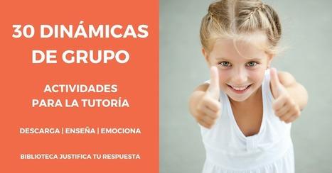 30 Dinámicas de grupo. Actividades para la tutoría | Pedalogica: educación y TIC | Scoop.it