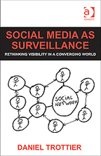 Review of Social media as #surveillance: Rethinking visibility in a converging world | #privacy #dataawareness | e-Xploration | Scoop.it