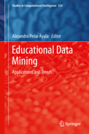 Educational Data Mining - Applications and Trends | Learning is Life | Scoop.it