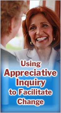 Using Appreciative Inquiry to Facilitate Change   Art of Hosting   Scoop.it