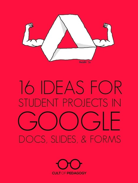 Jennifer Gonzalez: 16 Ideas for Student Projects using Google Docs, Slides, and Forms | Media and Information Literacy for Next Gen | Scoop.it