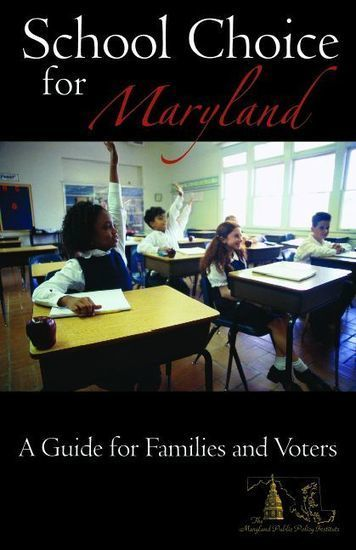 School Choice for Maryland » MPPI Press » The Maryland Public Policy Institute | School Choices - Private, Public, Charter | Scoop.it