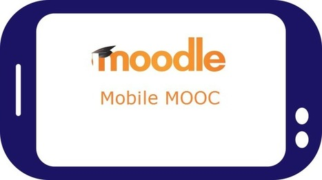 Moodle Mobile MOOC started with almost 400 participants #Moodle - Moodle World | EduInfo | Scoop.it