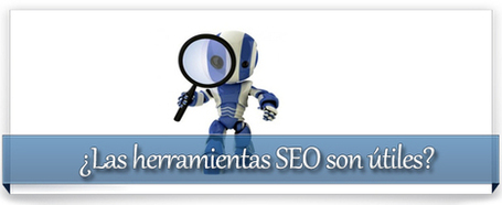 ¿Las herramientas SEO son realmente útiles? | Marketing online:Estrategias de marketing, Social Media, SEO... | Scoop.it