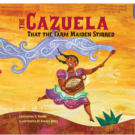 Virtual Book Tour: The Cazuela That the Farm Maiden Stirred {Giveaway} | SpanglishBaby™ | Diverse Children's Literature | Scoop.it