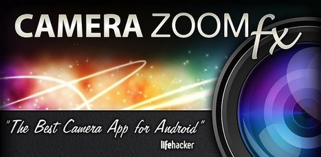 Camera ZOOM FX v5.0.0 - Download Android Games | Android n Games | Scoop.it