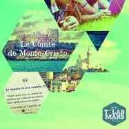 XXXIII : l'histoire de Monte Cristo revisitée à la sauce Transmedia | Cabinet de curiosités numériques | Scoop.it