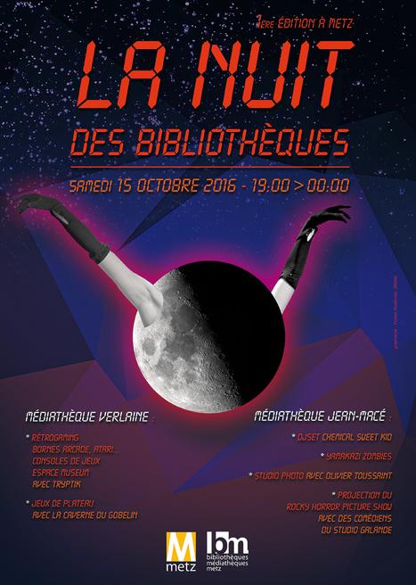 1ère Nuit des bibliothèques à Metz : 15 octobre 2016   TdF      Culture & Société   Scoop.it