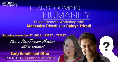 Trivedi Remote Workshop | Transforming Humanity | Spiritual Leader | Scoop.it