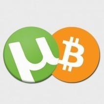 uTorrent installe en douce un outil de minage Bitcoin | Libertés Numériques | Scoop.it