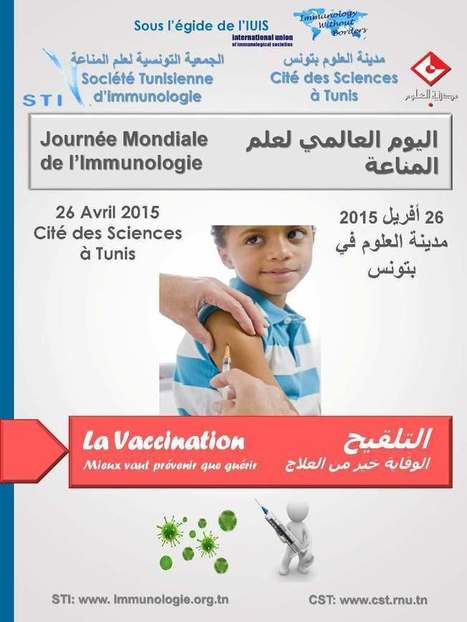 Journée Mondiale de l'Immunologie, 26 avril 2015, Cité des Sciences de Tunis   Institut Pasteur de Tunis-معهد باستور تونس   Scoop.it