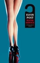 Roomservice van Elvin Post wordt verfilmd | Kunst in de journalistiek | Scoop.it
