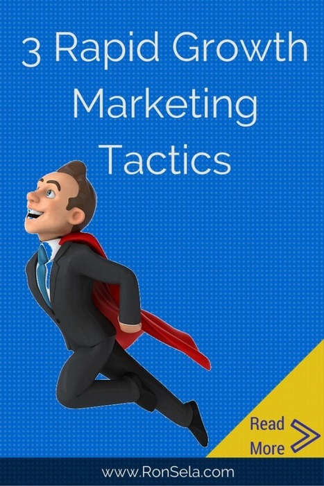 Rapidly Grow your Startup using 3 Digital Marketing Tactics | Social Media Strategy | Scoop.it