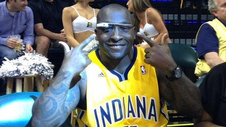 NBA uses Google Glass to turn courtside celebrities into broadcasters | Digital Cinema - Transmedia | Scoop.it
