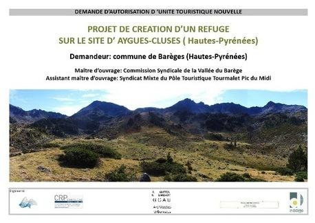 REFUGE : UNE UTN (Unité Touristique Nouvelle) POUR AYGUES-CLUSES   Vallée d'Aure - Pyrénées   Scoop.it