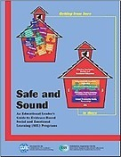 Safe and Sound:  An Education Leader's Guide to Evidence-Based Social and Emotional Learning (SEL) Programs | Social Emotional Learning (SEL) | Scoop.it