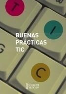 Buenas prácticas TIC (5Mb) | Escuela y virtualidad | Scoop.it