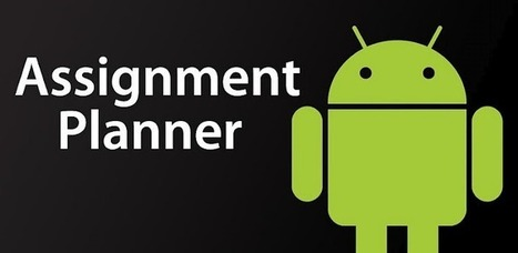 Educational Technology Guy: Assignment Planner - free Android app for Students | Alive and Learning | Scoop.it