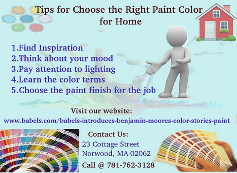 Tips for choose the right paint color for home | Babels Paint and Decorating Stores | Scoop.it