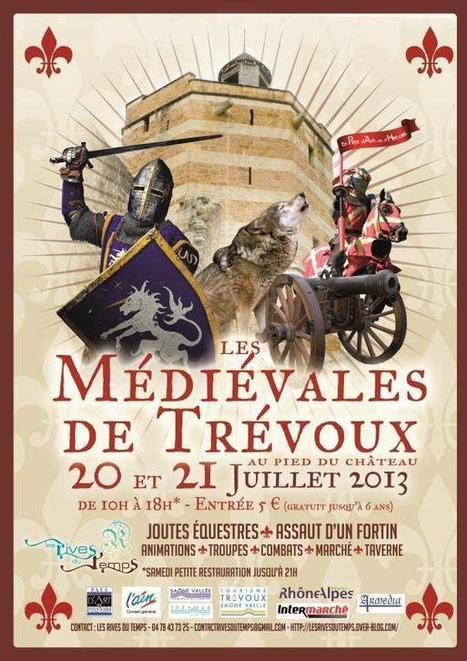 Les Médiévales de Trévoux 2013 - Fête médiévale - Villefranche-sur-Saône - Lyon - Fête | Balades Lyonnaises | Scoop.it